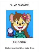"""GIULY CANDY - """" IL MIO CONCORSO"""""""