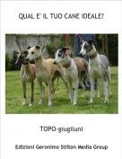 TOPO-giugiluni - QUAL E' IL TUO CANE IDEALE?