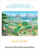 SEM EN LENNERT - DE VERZONKEN STAD(REIS DOOR DE TIJD DEEL 5)