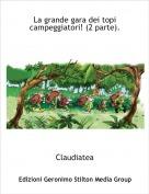 Claudiatea - La grande gara dei topi campeggiatori! (2 parte).