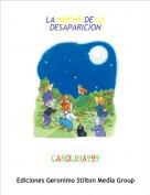CAROLINA999 - LA NOCHE DE LA DESAPARICION