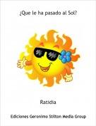 Ratidia - ¿Que le ha pasado al Sol?