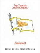 Topolina23 - Top Topazia ( con voi topini )