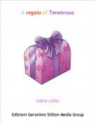 coca cola - Il regalo di Tenebrosa