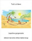 topolina gorgonzola - Tutti al Mare