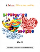 Machi - 4 Reinos: Diferentes perfiles