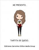 TARTITA DE QUESO. - ME PRESENTO.
