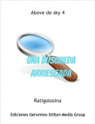 Ratigolosina - Above de sky 4