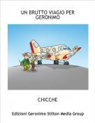 CHICCHE - UN BRUTTO VIAGIO PER GERONIMO