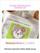 Ratoncita Marta C.--> R.M.C - Lo que importa és la amistad (2)