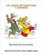 Donratoncito Graciosito - LOS AMIGOS METOMENTODO Y GERONIMO