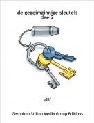 elif - de gegeimzinnige sleutel: deel2