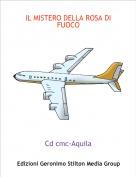 Cd cmc-Aquila - IL MISTERO DELLA ROSA DI FUOCO