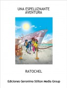 RATOCHEL - UNA ESPELUZNANTE AVENTURA