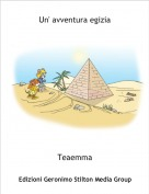 Teaemma - Un' avventura egizia