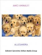 ALLESANDRA - AMICI ANIMALI!!