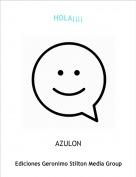AZULON - HOLA¡¡¡¡