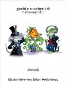 alerock - giochi e trucchetti di halloween!!!!