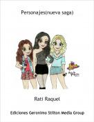 Rati Raquel - Personajes(nueva saga)