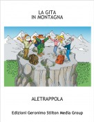ALETRAPPOLA - LA GITA IN MONTAGNA