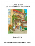 Pam Mddy - Il mio diario Per il concorso di mamaalice