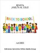 ruti3003 - REVISTA¡VUELTA AL COLE!