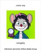ratogaby - como soy