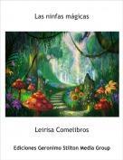 Leirisa Comelibros - Las ninfas mágicas