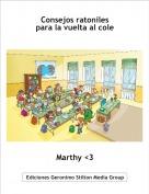 Marthy <3 - Consejos ratonilespara la vuelta al cole