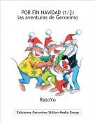 RatoYo - POR FÍN NAVIDAD (1/2)las aventuras de Geronimo