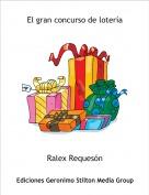 Ralex Requesón - El gran concurso de lotería