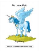 TopoDany - Nel regno Alato