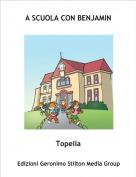 Topella - A SCUOLA CON BENJAMIN