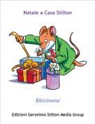 Bibicheese - Natale a Casa Stilton