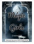 Cristina2009 - Mágic Girls ~Presentación~