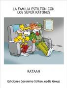 RATAAN - LA FAMILIA ESTILTON CON LOS SUPER RATONES