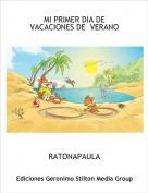RATONAPAULA - MI PRIMER DIA DE VACACIONES DE  VERANO
