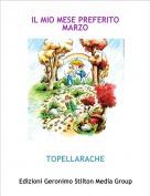 TOPELLARACHE - IL MIO MESE PREFERITO MARZO