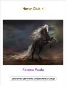 Ratona Paula - Horse Club 4