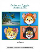 pichula - Caribe and friends: