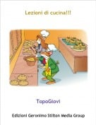 TopoGiovi - Lezioni di cucina!!!
