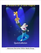 QuesitoMolon - el misterio de la llave magica2 parte