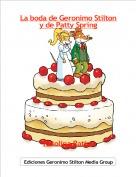 Ratolina Ratisa - La boda de Geronimo Stilton y de Patty Spring