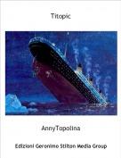 AnnyTopolina - Titopic