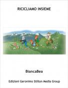 BiancaBea - RICICLIAMO INSIEME
