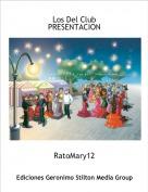 RatoMary12 - Los Del ClubPRESENTACION