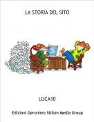 LUCA10 - LA STORIA DEL SITO
