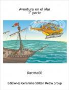 Ratiria00 - Aventura en el Mar1* parte