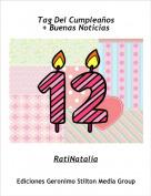RatiNatalia - Tag Del Cumpleaños+ Buenas Noticias