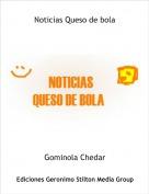 Gominola Chedar - Noticias Queso de bola